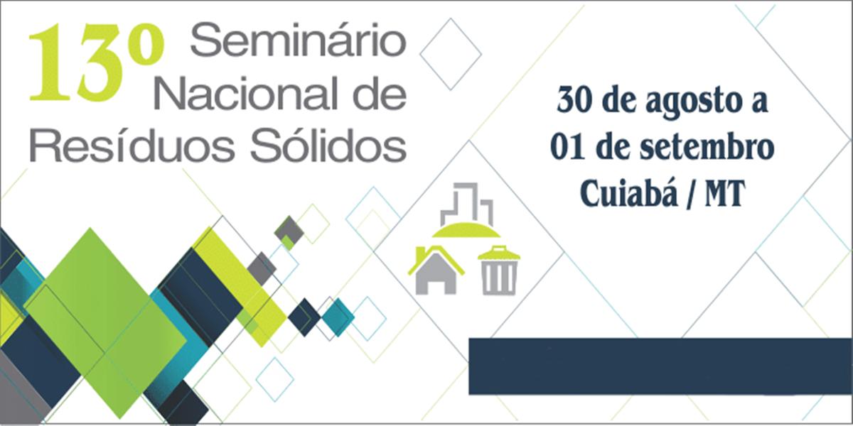 13º Seminário Nacional de Resíduos Sólidos