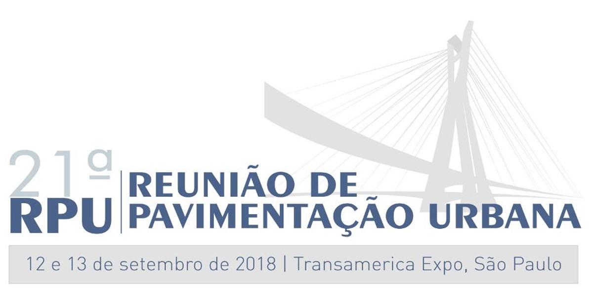21ª Reunião de Pavimentação Urbana – RPU